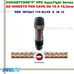 "CONNETTORE""F"" PPC AquaTight Series AD INNESTO PER CAVO DA 10 A 10,3mm art.B004F"