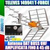 ANTENNA DIGITALE TERRESTRE DAT HD 790 TFORCE LTE AMPLIFICATA 45dB TELEVES 149942