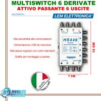 MULTISWITCH 6 USCITE ATTIVO AUTOREGOLABILE PASSANTE HS446 SAT LEM ELETTRONICA