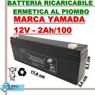 BATTERIA RICARICABILE ERMETICA AL PIOMBO 12V - 2Ah MARCA YAMADA ANTIFURTO UPS