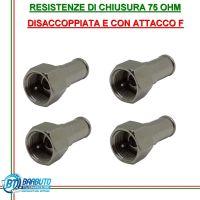 RESISTENZE DI CHIUSURA 75OHM F MASCHIO DISACCOPPIATA ISOLATA kit 4pz.