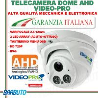 TELECAMERA DOME AHD 720P - ARRAY LED - VARIFOCALE 2,8-12mm - VIDEOPRO VP151H By EMMEESSE