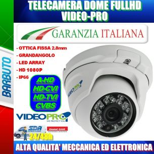 TELECAMERA DOME AHD 1080P OTTICA FISSA GRANDANGOLO 2,8mm - VIDEOPRO VP150H2 By EMMEESSE