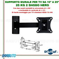 "SUPPORTO A MURO PER TV DA 10"" A 25"" 25 KG 2 SNODI NERO + TASSELLI - HIGH QUALITY"
