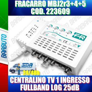 FRACARRO 223617 MBJ EVO LTE CENTRALINO TV 1 INGRESSO LOG 25dB MODELLO MBJ2r3+4+5
