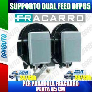 SUPPORTO DUAL FEED DFP85 PER PARABOLA FRACARRO PENTA 85 CM COD. 211001