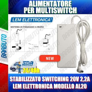 ALIMENTATORE PER MULTISWITCH STABILIZZATO SWITCHING 20V 2,2A LEM ELETTRONICA
