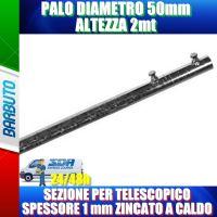 PALO DIAMETRO 50mm ALTEZZA 2mt SEZIONE PER TELESCOPICO SPESSORE 1 mm ZINCATO A CALDO
