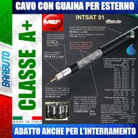 150 MT DI CAVO DA ESTERNO - INTSAT 81 DIAMETRO 5,4 mm MESSI & PAOLONI CLASSE A+