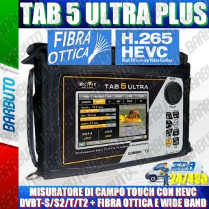 MISURATORE DI CAMPO ROVER TAB 5 ULTRA TOUCH DVBS2 DVBT2 HEVC H.265 FIBRA OTTICA